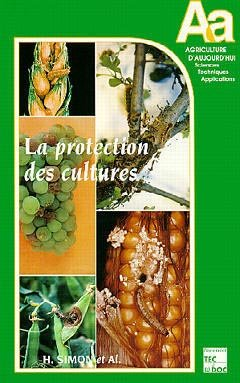Protection des cultures - lavoisier / tec et doc - 9782852068926 -