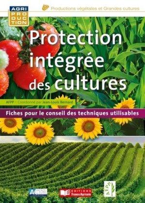 Protection intégrée des cultures - france agricole - 9782855572550 -