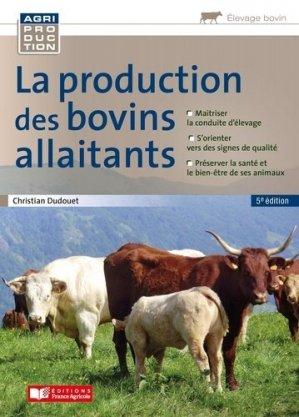 Production des bovins allaitants - Editions France Agricole - 9782855577173 -