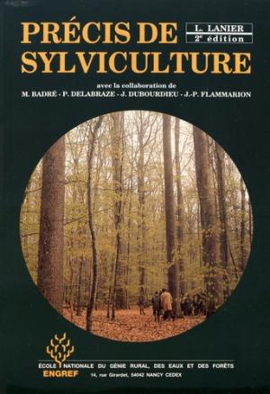 Précis de sylviculture - agroparistech - 9782857100386 -