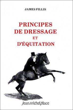 Principes de dressage et d'équitation - jean michel place - 9782858931484 -