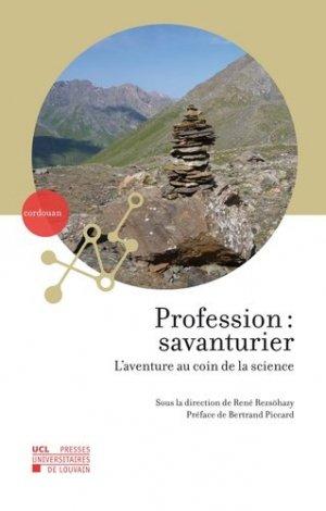 Profession : savanturier - presses universitaires de louvain - 9782875584847 -