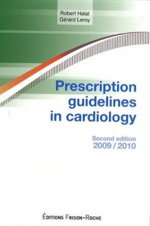 Prescription guidelines in cardiology - frison roche - 9782876715219 -