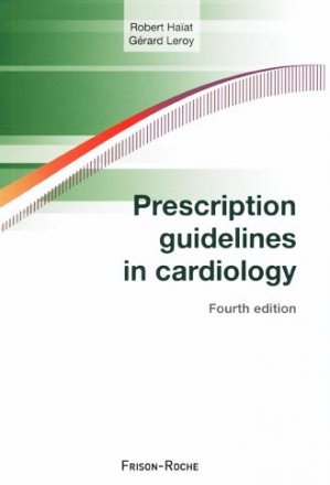 Prescription guidelines in cardiology - frison roche - 9782876715547