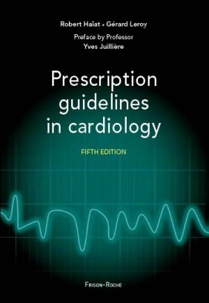 Prescription guidelines in cardiology - frison roche - 9782876715868 -
