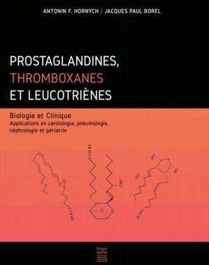 Prostaglandines, thromboxanes et leucotriènes - frison roche - 9782876716056 -