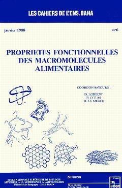 Propriétés fonctionnelles des macromolécules alimentaires - LAVOISIER / TEC ET DOC - 9782877771979 -