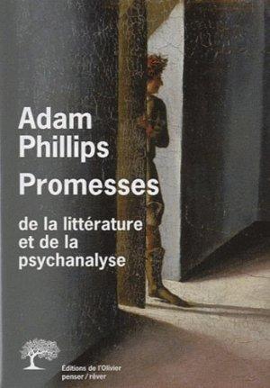 Promesses de la littérature et de la psychanalyse - de l'olivier - 9782879297149 -