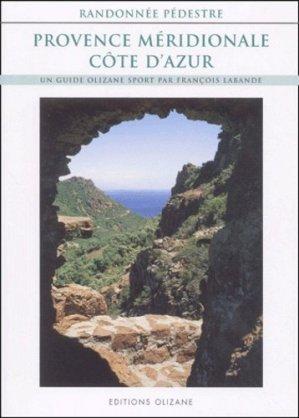 Provence méridionale et Côte d'Azur. Randonnée pédestre - Olizane - 9782880862800 -