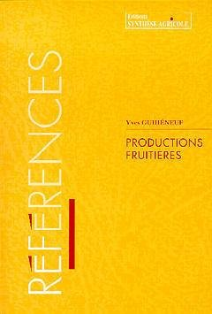 Productions fruitières - synthèse agricole - 9782910340230 -