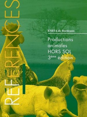 Productions animales hors sol - synthèse agricole - 9782910340407 -