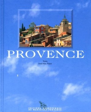PROVENCE. Edition en anglais - Editions Européennes de Marseille-Provence - 9782911988196 -