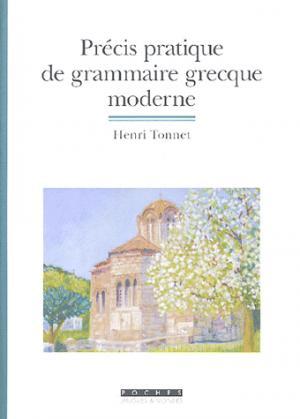 Précis Pratique de Grammaire Grecque Moderne - asiathèque - 9782915255300 -