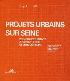 Projets urbains sur Seine - de la villette - 9782915456844 -