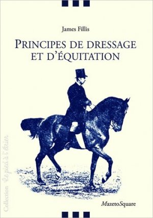 Principes de dressage et d'équitation - Mazeto Square - 9782919229956 -