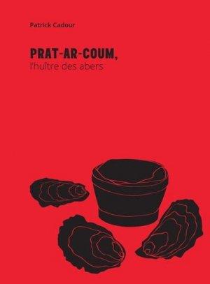 Prat-Ar-Coum, l'huître des abers - de l'epure - 9782919370092 -