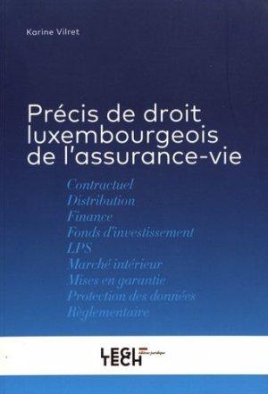 Précis de droit luxembourgeois de l'assurance-vie - Legitech - 9782919782215 -