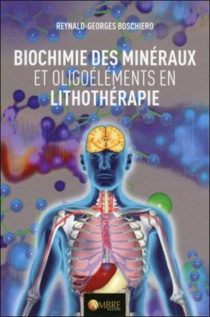 Propriétés biochimiques des minéraux utilisés en lithothérapie - ambre  - 9782940500949 -