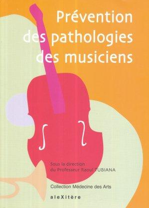 Prévention des pathologies des musiciens - alexitere - 9782952761642 -
