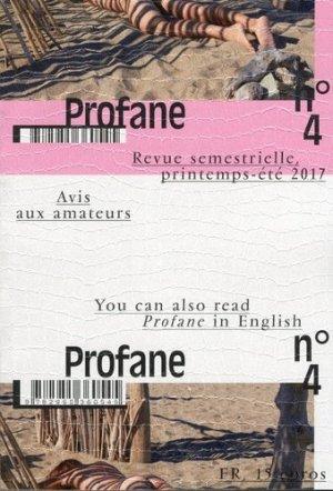 Profane N° 4, printemps-été 2017 - Cercle Profane - 9782955360545 -