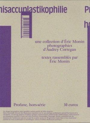 Profane Hors-série : Archisaccuplastikophilie - Cercle Profane - 9782955360569 -