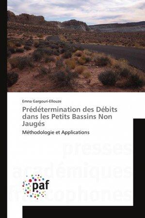 Prédétermination des Débits dans les Petits Bassins Non Jaugés - presses académiques francophones - 9783838176963 -