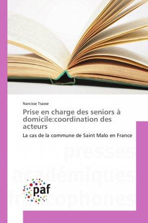 Prise en charge des seniors à domicile:coordination des acteurs - presses académiques francophones - 9783838177915 -