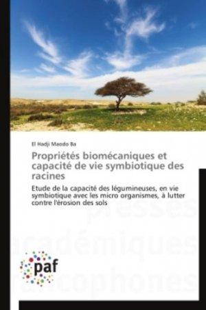 Propriétés biomécaniques et capacité de vie symbiotique des racines - presses académiques francophones - 9783838188928 -