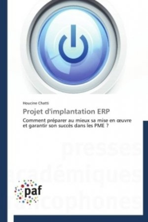Projet d'implantation ERP - Presses Académiques Francophones - 9783841625816 -