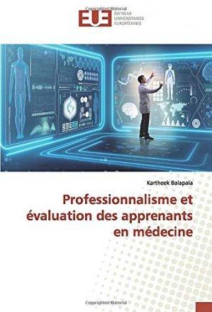 Professionnalisme et évaluation des apprenants en médecine - Omniscriptum - 9786139549412 -