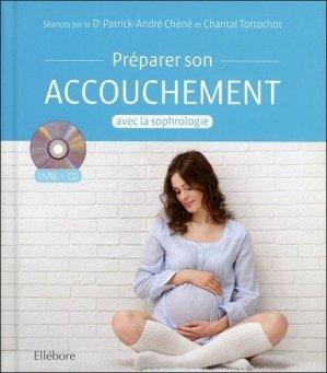 Préparer son accouchement avec la sophrologie - ellebore - 9791023000290 - majbook ème édition, majbook 1ère édition, livre ecn major, livre ecn, fiche ecn