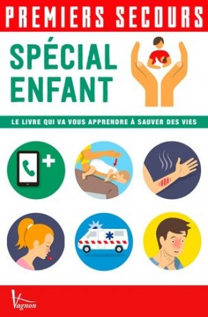 Premiers secours - Spécial enfant - vagnon - 9791027101320 -
