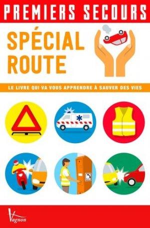 Premiers secours Spécial route - vagnon - 9791027101337 -