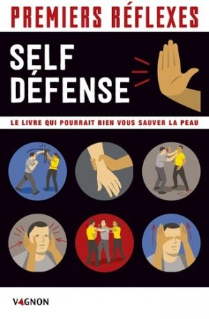 Premiers réflexes self-defense - vagnon - 9791027103249