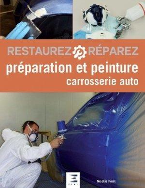 Préparation et peinture / carrosserie auto - etai - editions techniques pour l'automobile et l'industrie - 9791028301675 -