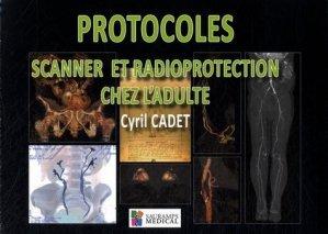 Protocoles scanner et radioprotection chez l'adulte - sauramps medical - 9791030300178 -