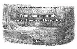 Promenade comtoise entre Doubs et Dessoubre - Orizons - 9791030902570 -