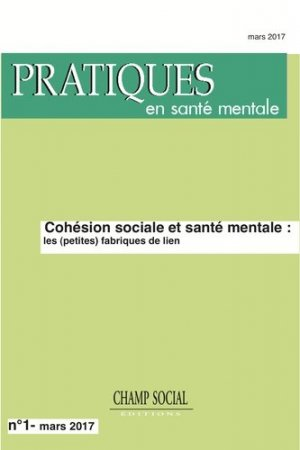 Pratiques en sante mentale n°1 -2017. - champ social - 9791034600236 -