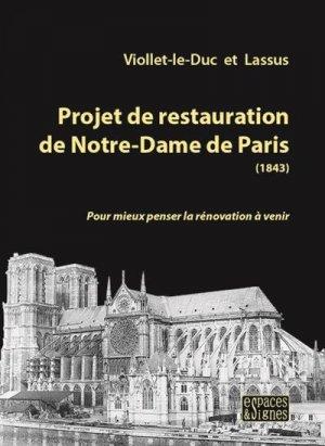 Projet de restauration de Notre-Dame de Paris - espaces et signes - 9791094176580 -