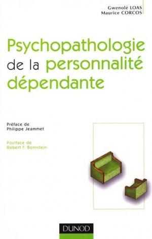 Psychopathologie de la personnalité dépendante - dunod - 9782100483730 -