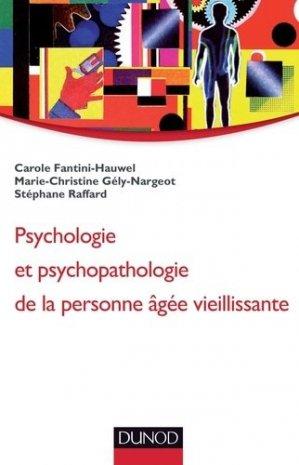 Psychologie et psychopathologie de la personne âgée vieillissante - dunod - 9782100585069 -