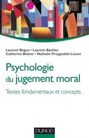Psychologie du jugement moral - dunod - 9782100585076 -