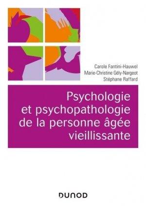 Psychologie et psychopathologie de la personne âgée vieillissante - dunod - 9782100775590 -