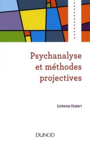 Psychanalyse et méthodes projectives - dunod - 9782100779529 -