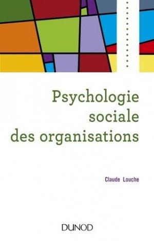 Psychologie sociale des organisations - dunod - 9782100788484 -