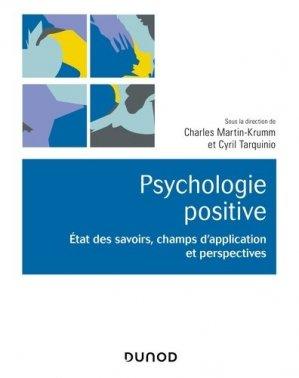 Psychologie positive - dunod - 9782100794072 -