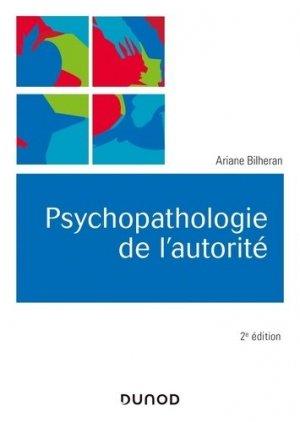 Psychopathologie de l'autorité - dunod - 9782100797462 -