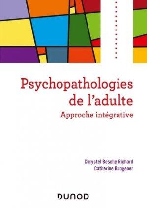 Psychopathologies de l'adulte - dunod - 9782100807390 -