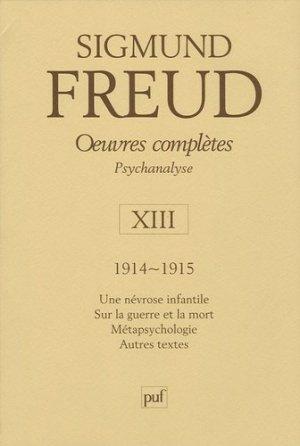 Psychanalyse - Volume 13, 1914-1915 - puf - presses universitaires de france - 9782130550099 -
