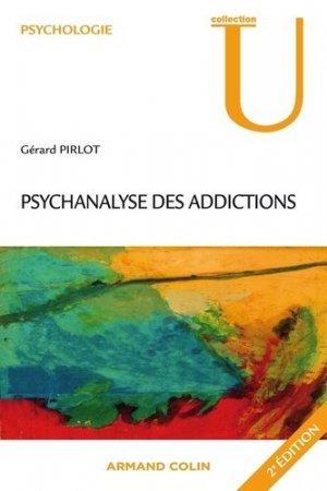 Psychanalyse des addictions - armand colin - 9782200286095 -
